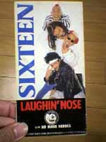 LAUGHIN'NOSE「SIXTEEN」