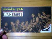 MARCE SAUCE「masaka-yah」
