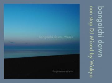 bangaichi dawn