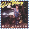 Hog Heaven / Elvin Bishop