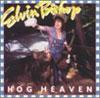 Hog Heaven / Elvin Bishop