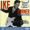 Rhythm Rockin' Blues / Ike Turner & the Kings of Rhythm