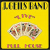 Live Full House / The J. Geils Band