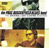 Original Lost Elektra Sessions /  Paul Butterfield Blues Band