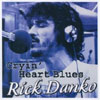 Cryin' Heart Blues / Rick Danko
