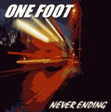 ONE FOOT p