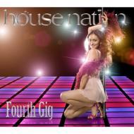 House Nation Fourth Gig
