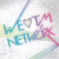 We Love Tm Network