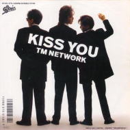 KISS YOU / TM NETWORK