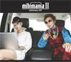 mihimaniaII~コレクション アルバム~