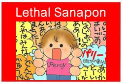 lethalsanapon.jpg
