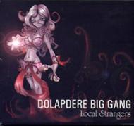 DolapdereBigGang_LocalStrangers