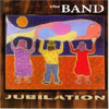 Jubilation / The Band
