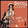This Is It! / Betty Davis