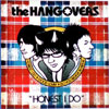HONEST I DO / The HAGOVERS