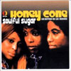 Soulful Sugar: The Complete Hot Wax Recordings / Honey Cone