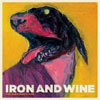 The Shepherd's Dog / Iron And Wine