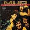 Singles / Mud