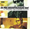 Original Lost Elektra Sessions /  Paul Butterfield Blues Band