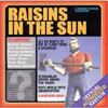 Raisins in the Sun / Raisins in the Sun