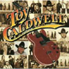 Toy Caldwell / Toy Caldwell