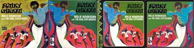 Funky Chicken / Willie Henderson & The Soul Explosions