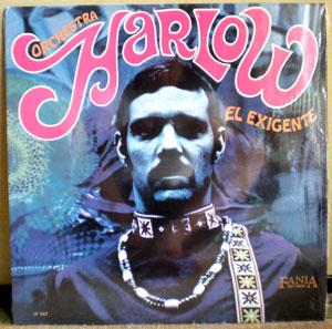 El Exigente / Orchestra Harlow